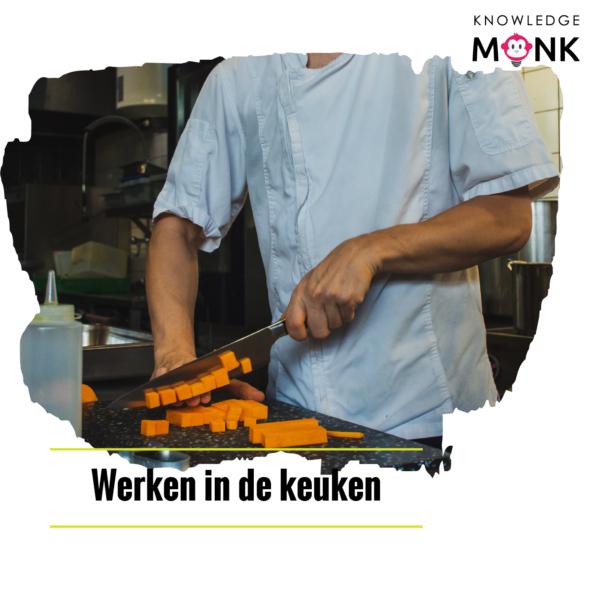werken in de keuken